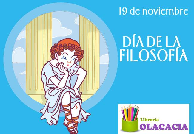 19 de noviembre día mundial de la filosofía olacacia